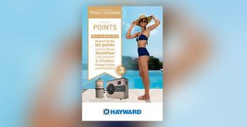 hayward,programme,fidelite,equipements,piscine,totally,booster,points,cadeaux