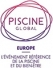 The PISCINE GLOBAL EUROPE exhibition: Acquiring new skills